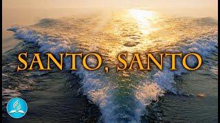 Hinário Adventista 587 - SANTO, SANTO