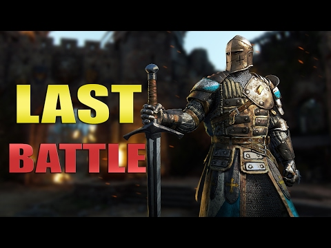 For Honor Closed Beta | THE LAST FIGHT