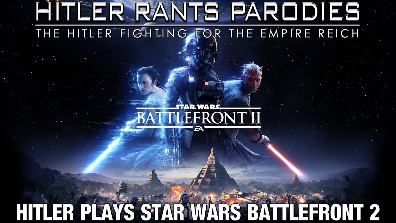 Hitler plays Star Wars Battlefront II