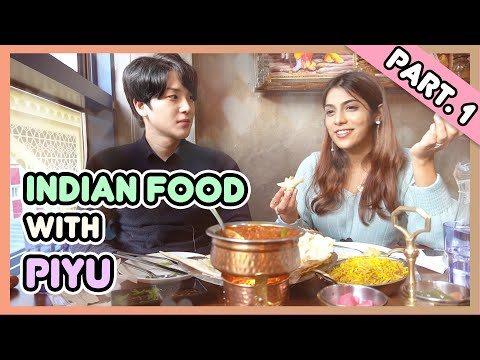 Dinner with Indians Girl in Korea | Indian Cuisine together with Piyu | Part. 1
