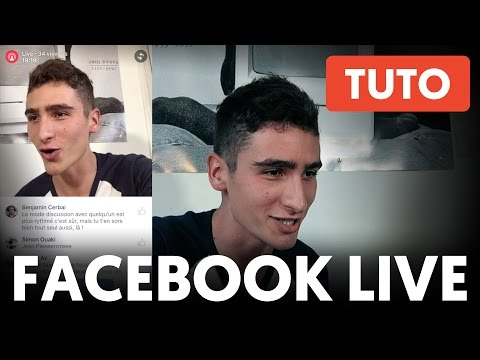 COMMENT FAIRE UN LIVE FACEBOOK – #Tutoriel