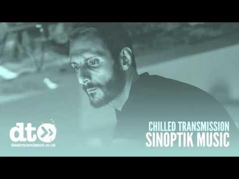 Chilled Transmission: Sinoptik Music