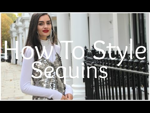 How To Style Sequins | Peexo