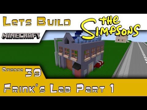 Minecraft :: Springfield Lets Build :: Frink's Lab Part 1 :: E39