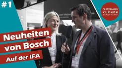 IFA 2019 Bosch I AccentLine Highlights 2020 I Gutsmann Küchen in Berlin - Teil 1