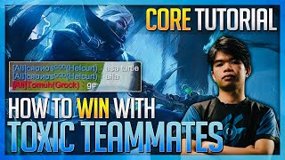 CORE TUTORIAL AND HΟW TO WIN WITH TOXIC TEAMMATES IN RANK GAME.