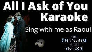 All I Ask Of You Karaoke - Female part only, sing with me!