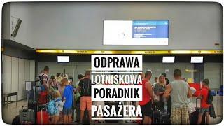 Jak wygląda odprawa lotniskowa? poradnik dla lecących pierwszy raz samolotem
