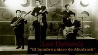 Los Dolton's - El hombre pájaro de Alkatrash