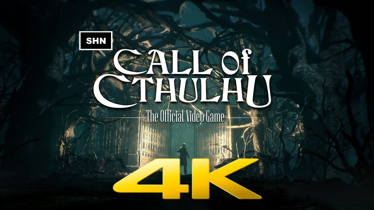 Call of Cthulhu | 4K 60fps | Longplay Walkthrough Gameplay No Commentary
