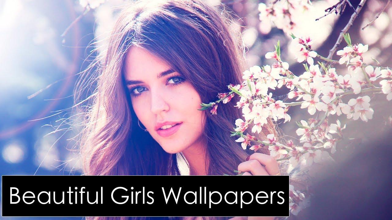 Beautiful Amazing Girls Wallpapers Slide 1 2018 Youtube