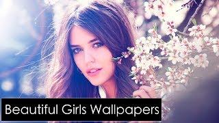 Beautiful & Amazing Girls Wallpapers Slide -1 !! 2018 !!