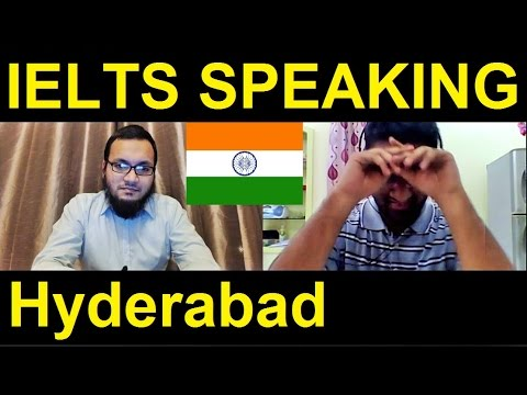 Hyderabad India 🇮🇳 IELTS Speaking Practice Test Samples Band Syed 8