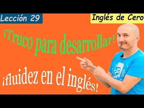 Cómo Tener Fluidez En Inglés Rápidamente