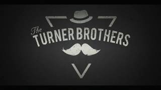 The Turner Brothers - Shake (Official Video)