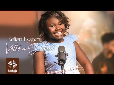 Kellen Byanca – Volte a Sonhar