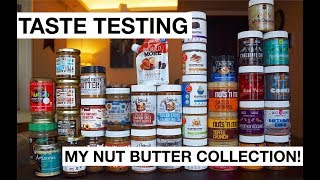 MY NUT BUTTER COLLECTION! // 37 Taste Tests