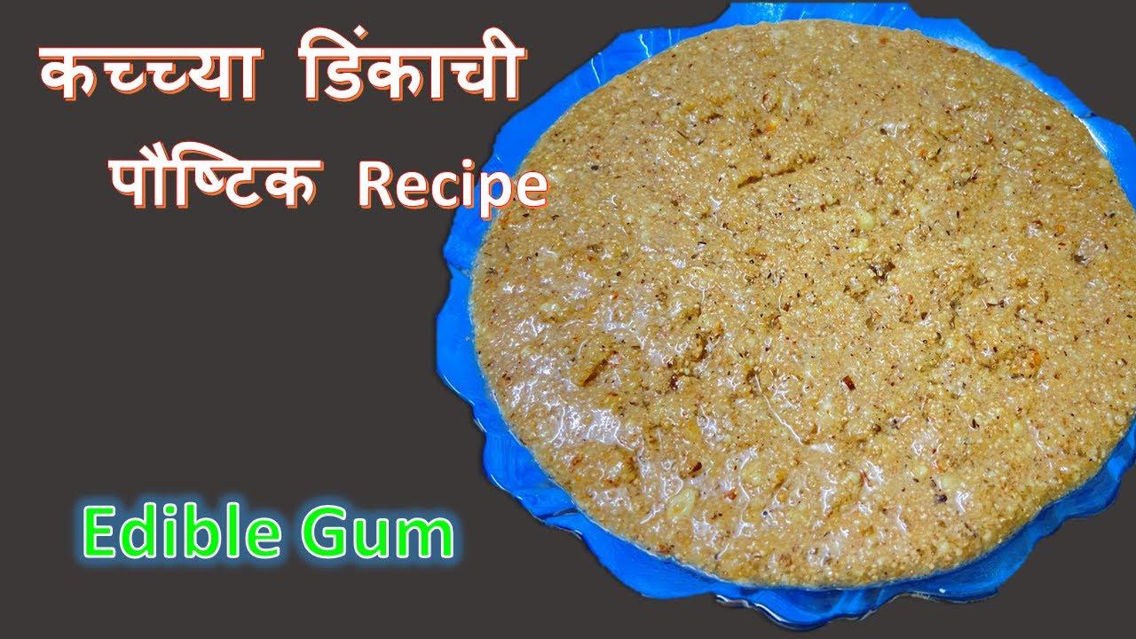 कच्च्या डिंकाची पौष्टिक रेसिपी  | Edible Gum | Healthy Recipe By Maya Paralkar