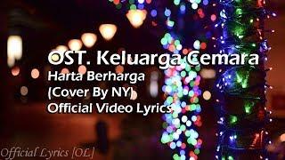 OST. Keluarga Cemara - Harta Berharga Lyrics [Cover By NY]