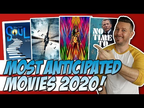Top 10 Most Anticipated Movies of 2020!