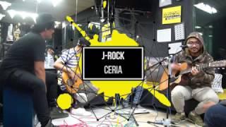 "#TraxKustikOnAir - J ROCKS ""CERIA"""