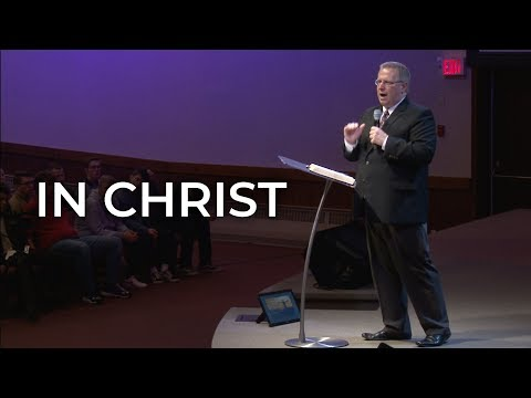 In Christ – Pastor Raymond Woodward