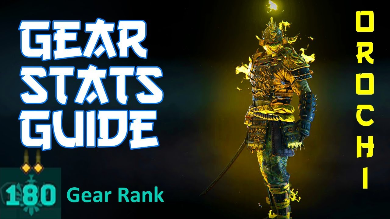 BEST Refined Orochi Gear Stats Build (UPDATED) | Guide & Tips | For Honor