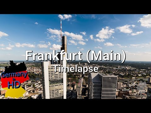Frankfurt (Main) Timelapse in 4k [Germanyinhd.de]