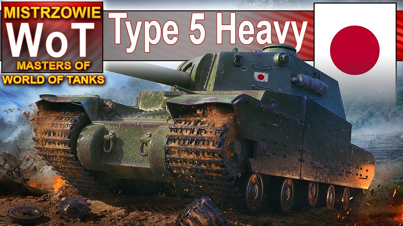 Type 5 Heavy – 21 000 odbitych obrażeń – Mistrzowie World of Tanks