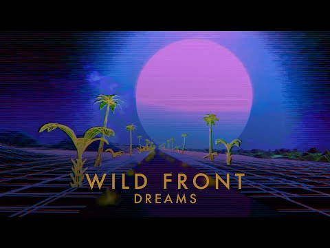 Wild Front - Dreams (Lyric Video)