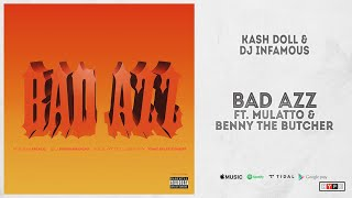 Play Bad Azz (feat. Mulatto & Benny The Butcher)