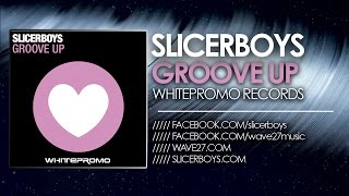 Slicerboys - Groove Up [Peter Kharma & Andrew M Mix] WHP041