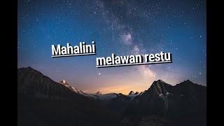 Hits Mahalini_ melawan restu ( lirik vidio)