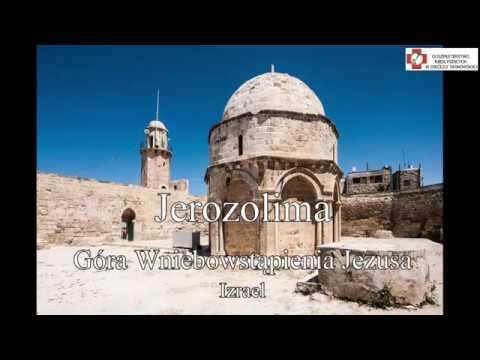 Izrael - Góra Wniebowstąpienia Jezusa