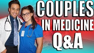 How I Met My Girlfriend | Couples in Medicine Q&A