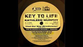 Key To Life Feat.Katherine Murphy-Find Our Way (Club Path Mix By Boris Dlugosch & Mousse T.)