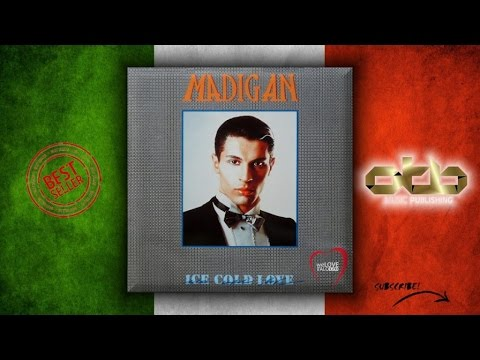 Madigan - Ice Cold Love - [1986] [ITALO DISCO]