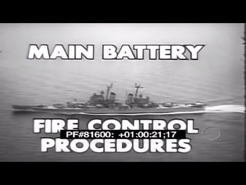 U.S. NAVY MAIN BATTERY FIRE CONTROL NAVAL GUNFIRE TRAINING FILM  81600