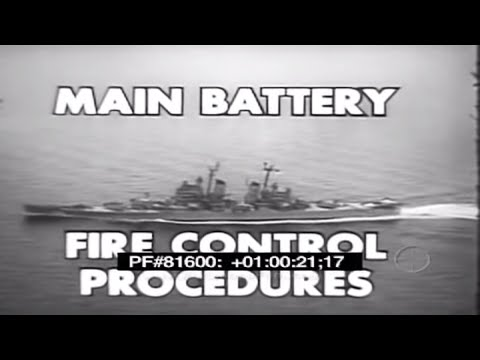 U.S. NAVY MAIN BATTERY FIRE CONTROL NAVAL GUNFIRE TRAINING FILM  81600