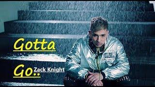 Zack knight - gotta go new punjabi & english song full lyrics guree latest songs 2019 ************************************ i do not own anything...