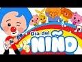 DIA DEL NIÑO - Y Más Canciones Infantiles ♫ Plim Plim