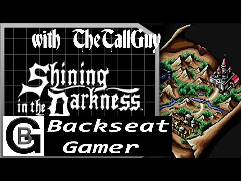 Let's Try: Shining in The Darkness [Backseat Gamer] - E2: We Can't Quit You Thornwood