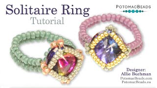 Make a Solitaire Ring-  Free DIYJewelry Making Tutorial by PotomacBeads