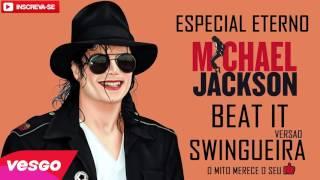 Baixar Michael Jackson Beat It VERSÃO SWINGUEIRA#whinderssonnunes