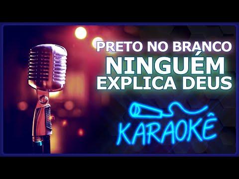 🎤 KARAOKÊ - Ninguém Explica Deus - Preto no Branco ft. Gabriela Rocha