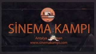 Sinema Kampı - 2017 / Antalya - Adrasan - 2