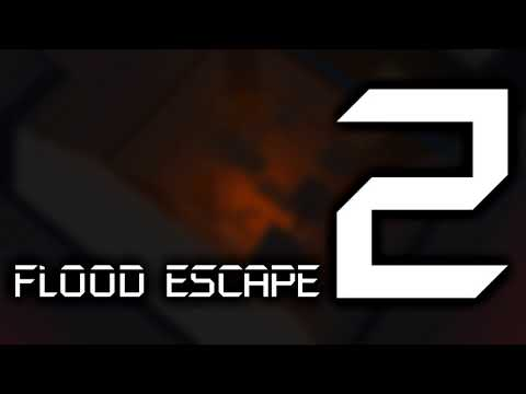 Flood Escape 2 OST - Sinking Ship
