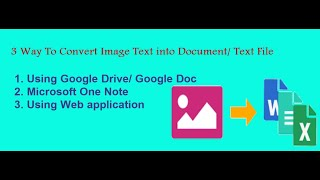 How To Convert Image To Text Using Google Docs (JPEG/JPG to DOCX/Txt/Excel)