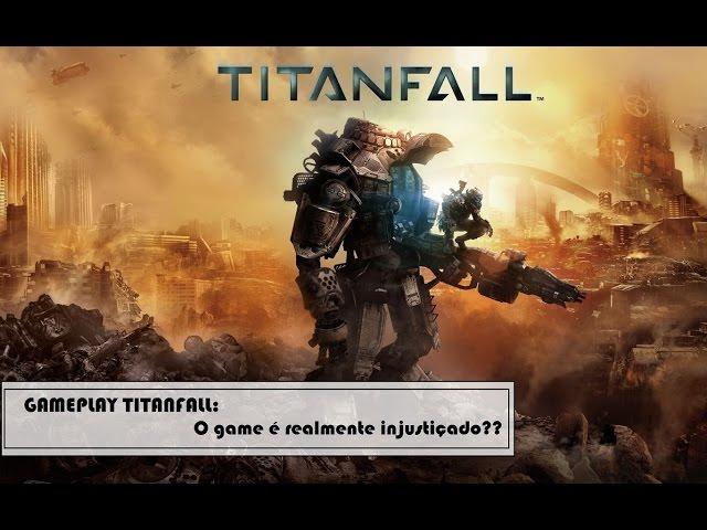 Gameplay Titanfall : o game mais injustiçado