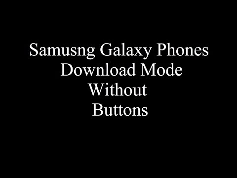 Samsung Download MODE | Without Buttons